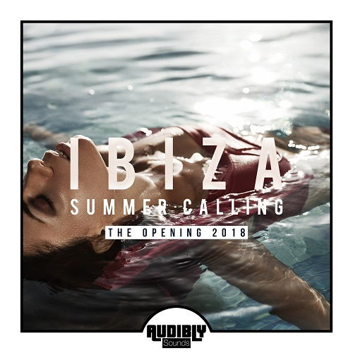 Ibiza Summer Calling [The Opening 2018]
