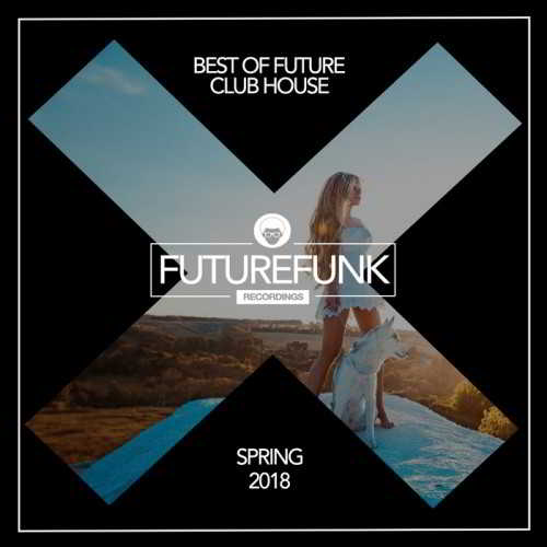 Best Of Future Club House Spring 18