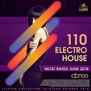110 Electro House: Most Rated June (2018) скачать торрент