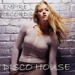 Empire Records - Disco House
