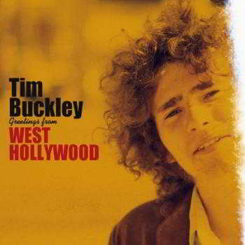 Tim Buckley - Greetings From West Hollywood (2017) скачать через торрент