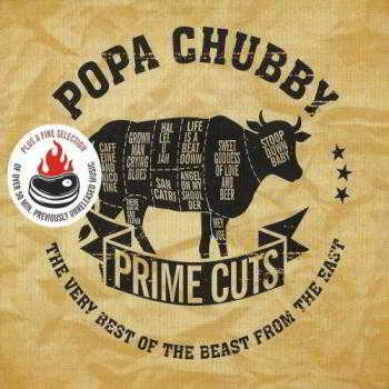 Popa Chubby - Prime Cuts: The Very Best Of The Beast From The East (2018) скачать через торрент