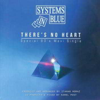 Systems In Blue - There's No Heart (Special 80's version) (2018) скачать через торрент