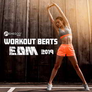 Workout Beats EDM 2019: Power And Workout Motivation Music (2019) скачать через торрент