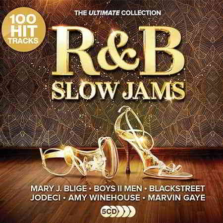 RnB Slow Jams: The Ultimate Collection [5CD] (2019) скачать через торрент