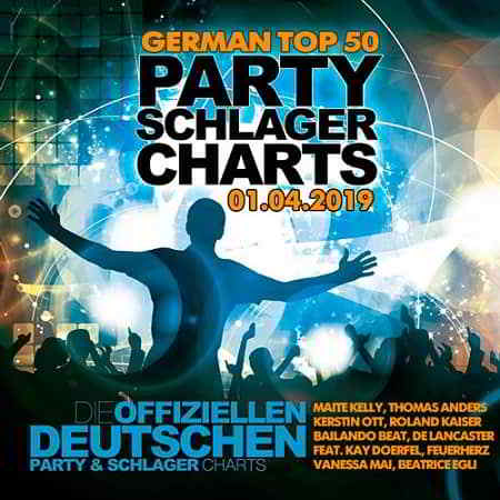 German Top 50 Party Schlager Charts 01.04.2019 (2019) скачать торрент