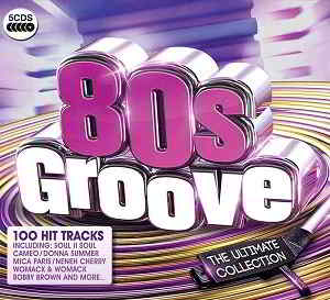 80s Groove The Ultimate Collection [5CD Box Set] (2015) скачать торрент
