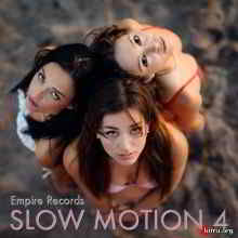 Slow Motion 4 (Empire Records)