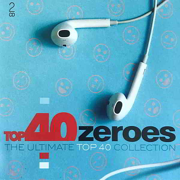 Top 40 Zeroes: The Ultimate Top 40 Collection [2CD]