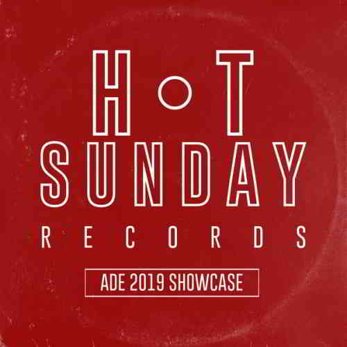Hot Sunday Records: ADE 2019 Showcase