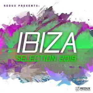 Redux Ibiza Selection (Mixed by Jon The Dentist)