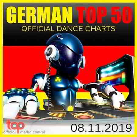 German Top 50 Official Dance Charts 08.11.2019 (2019) скачать торрент