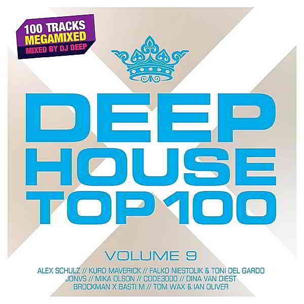 Deephouse Top 100 Vol.9 [Mixed by DJ Deep]