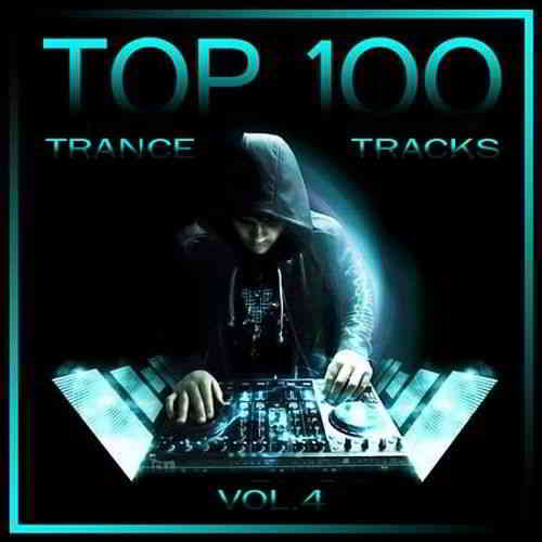Top 100 Trance Tracks Vol.4