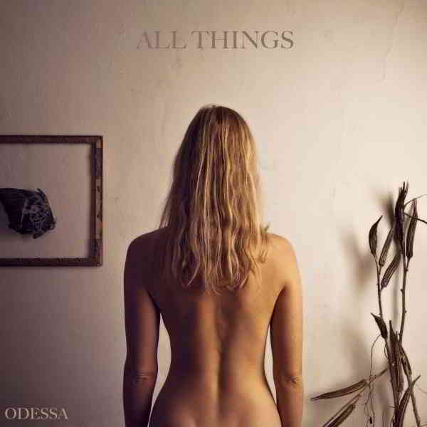 Odessa - All Things