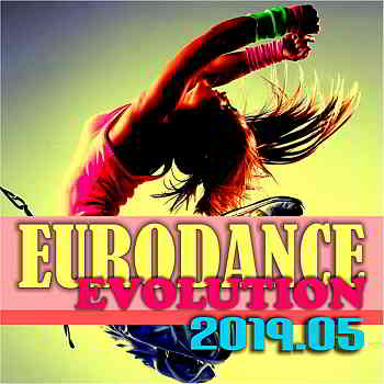 Eurodance Evolution 2019.05 [DMN Records]