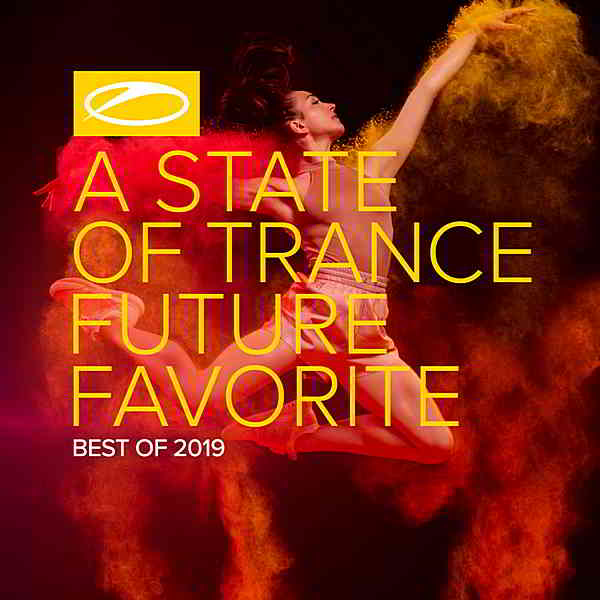 A State Of Trance: Future Favorite Best Of 2019 [Extended Version]