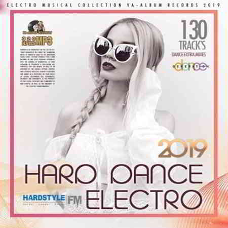 Hard Dance Electro Extra Mixes