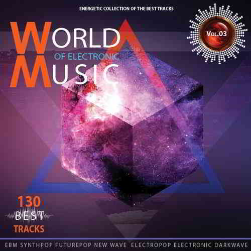 World of Electronic Music Vol.3