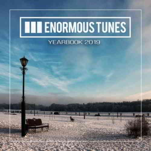Enormous Tunes: The Yearbook 2019