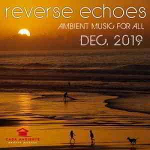 Reverse Echoes: Ambient Music
