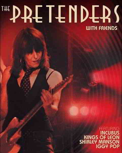 The Pretenders: With Friends 2019 торрентом
