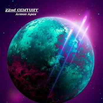Armon Apex - 22nd Century- 18.01.2020