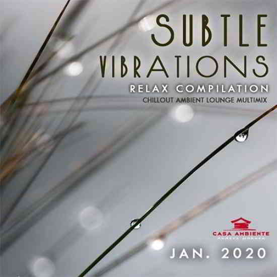 Subtle Vibrations: Relax Compilation