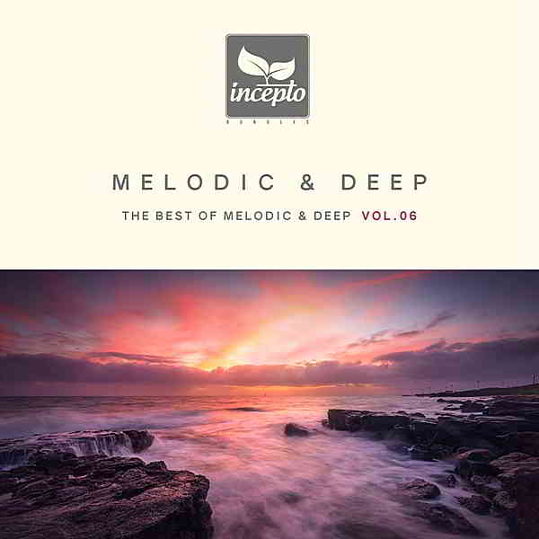 Melodic & Deep Vol. 06