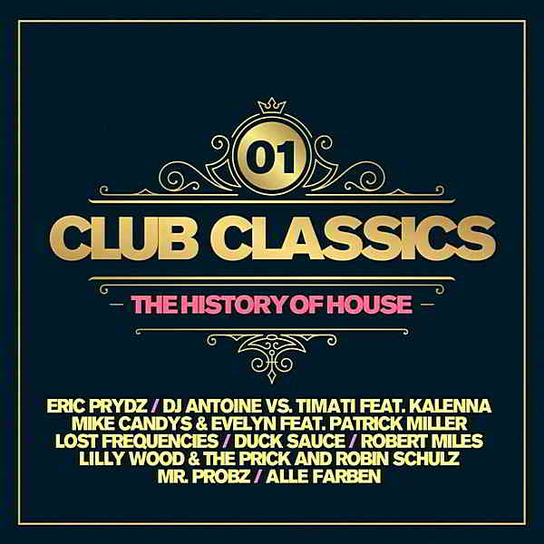 Club Classics: The History Of House Vol.01 [2CD]