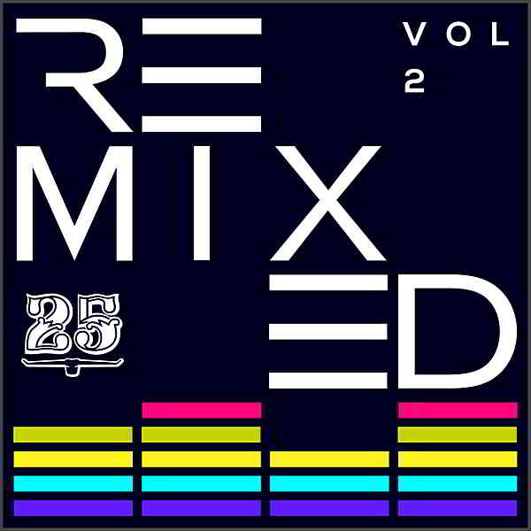 Bar 25 Music: Remixed Vol.2