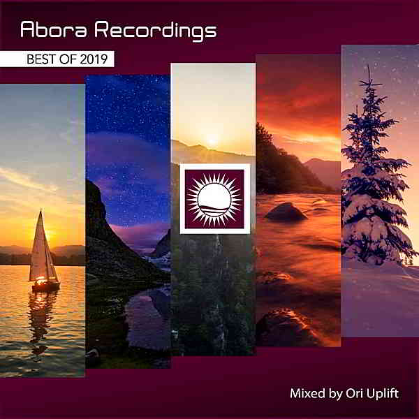 Abora Recordings: Best Of 2019 [Mixed by Ori Uplift]