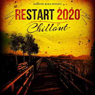 Restart 2020 Chillout [Andorfine Germany]