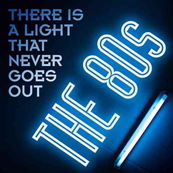 There Is a Light That Never Goes Out: The 80s