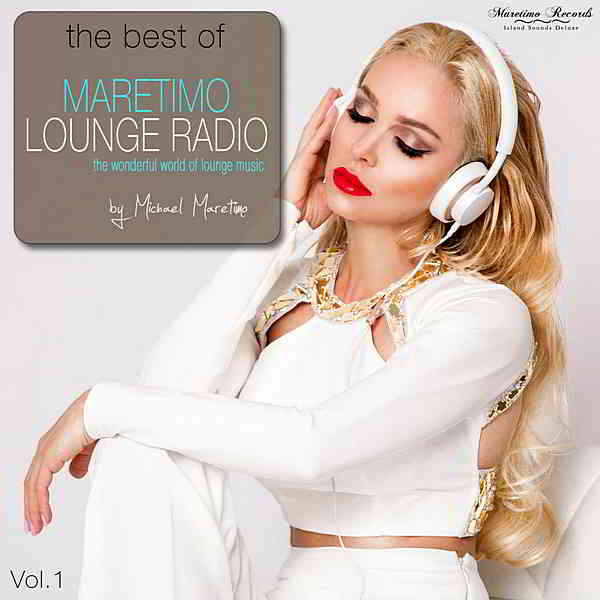 The Best Of Maretimo Lounge Radio Vol.1