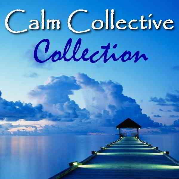 Calm Collective - Collection