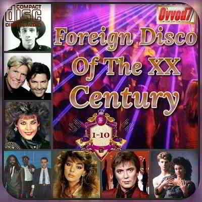 Foreign Disco Of The XX Century (01-10)