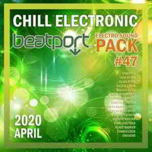 Beatport Chill Electronic: Sound Pack #47