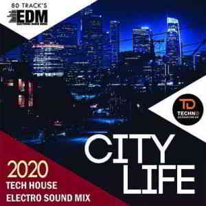 City Life: Tech House Electro Sound