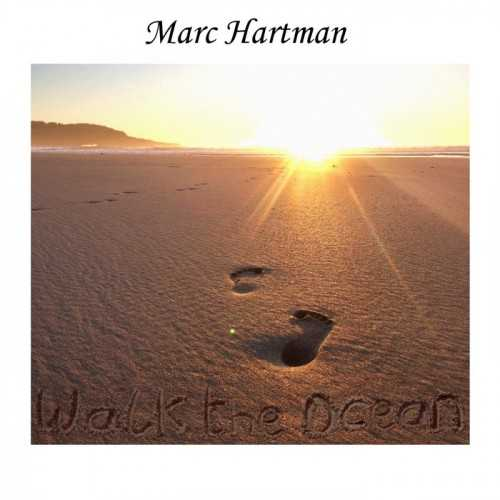 Marc Hartman - Walk The Ocean 2020 торрентом