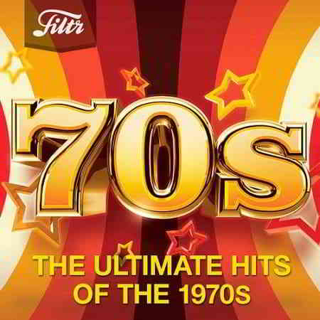 70s - Ultimate Hits of the Seventies