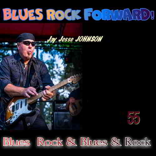 Blues Rock forward! 55