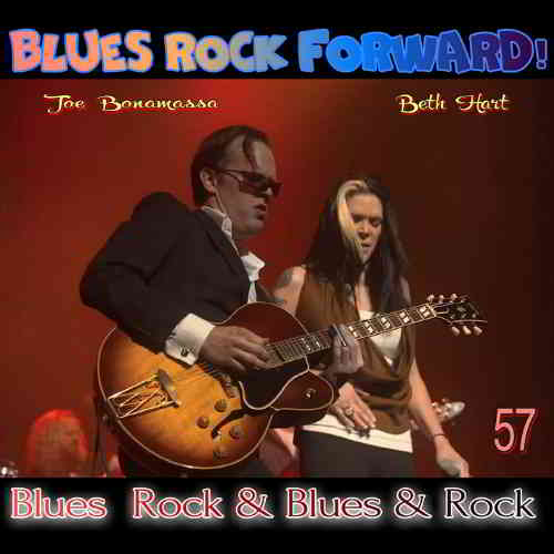 Blues Rock forward! 57