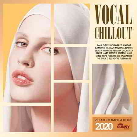 Vocal Chillout: Relax Compilation