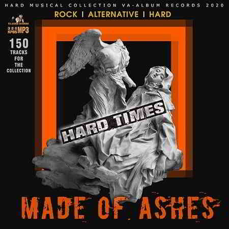 Made Of Ashes: Hard Rock Times