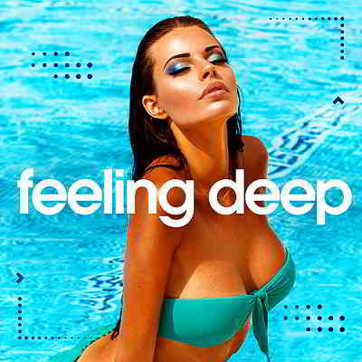 Feeling Deep Vol.2 [Best Of Vocal Deep House: Chillout Set]
