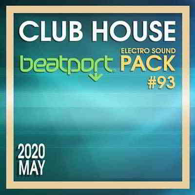 Beatport Club House: Electro Sound Pack #93