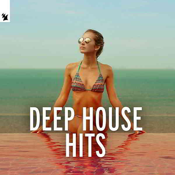 Deep House Hits by Armada Music
