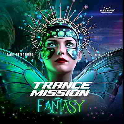 Trance Mission: Fantasy [Compiled by BiSHkek iNT]