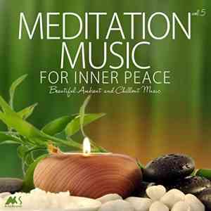 Meditation Music for Inner Peace Vol.5 2020 торрентом